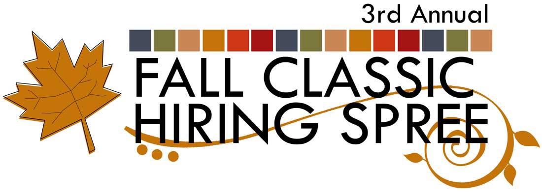 3rd Annual Fall Classic Hiring Spree